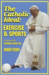 The Catholic Ideal - Exercise and Sports