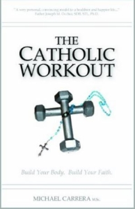 The Catholic Workout